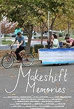 Makeshift Memories