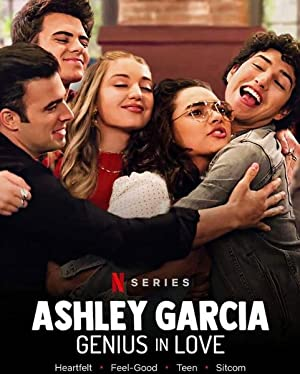 Ashley Garcia: Genius in Love (2020) Full Movie HD 1080p
