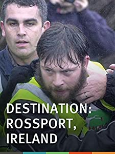 Ready movie videos download Destination: Rossport, Ireland by [Full]