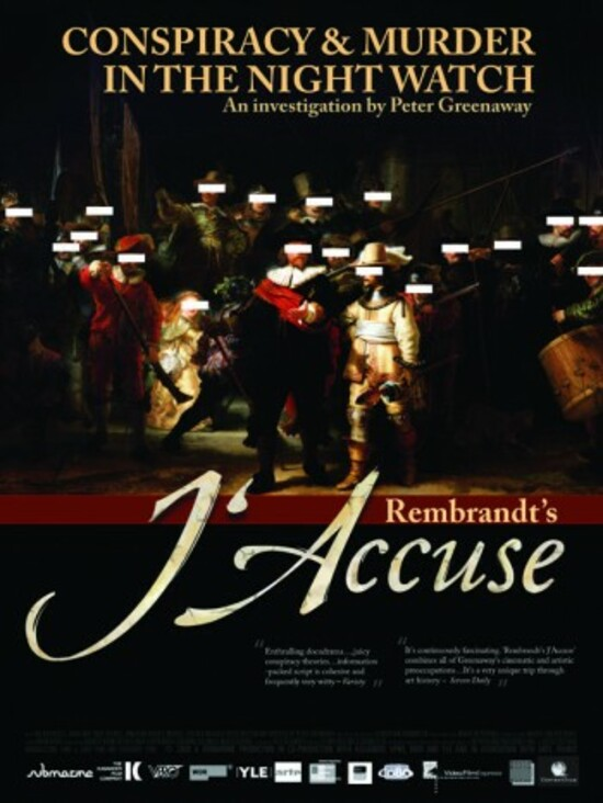 Rembrandt's J'Accuse...! (2008)