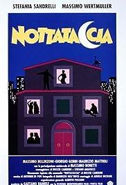 Nottataccia Poster