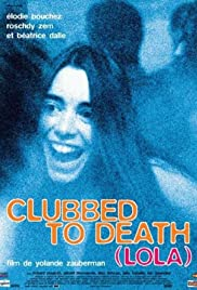 Clubbed to Death (Lola) Poster