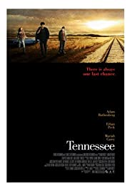 Tennessee(2008) Poster - Movie Forum, Cast, Reviews