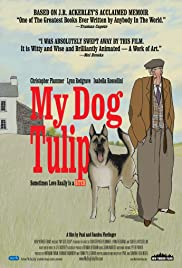 My Dog Tulip Poster