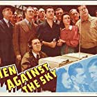 Wendy Barrie, Richard Dix, Selmer Jackson, Edmund Lowe, Kent Taylor, Max Wagner, and Grant Withers in Men Against the Sky (1940)