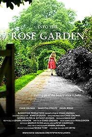 Into the Rose Garden (2012)