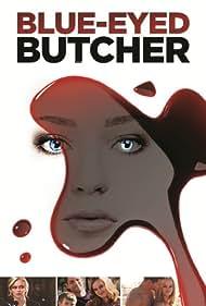 Blue-Eyed Butcher (2012) Poster - Movie Forum, Cast, Reviews