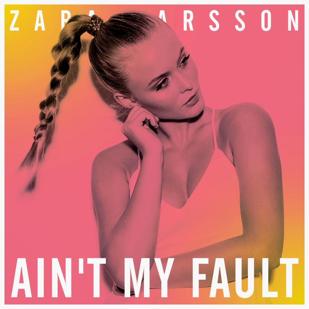 دانلود زیرنویس فارسی فیلم Zara Larsson: Ain't My Fault