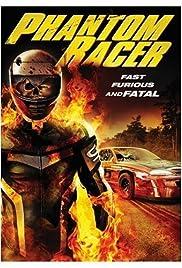 Phantom Racer(2009) Poster - Movie Forum, Cast, Reviews