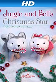 Jingle & Bell's Christmas Star (2012) Poster - TV Show Forum, Cast, Reviews