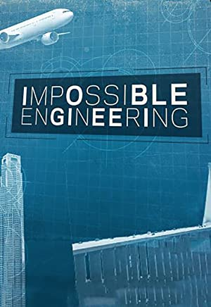Where to stream Impossible Engineering