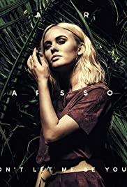 Zara Larsson: Don't Let Me Be Yours Poster