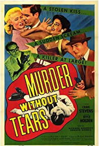 Primary photo for Murder Without Tears
