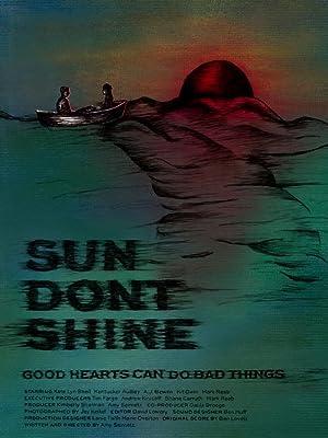 دانلود زیرنویس فارسی فیلم Sun Don't Shine 2012