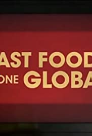 Fast Foods Gone Global Poster