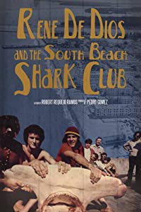 Watch english movies websites Rene De Dios and the South Beach Shark Club by none [4K]