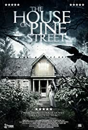 The House on Pine Street(2015) Poster - Movie Forum, Cast, Reviews