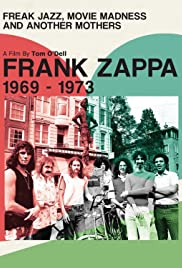 Frank Zappa 1969-1973: Freak Jazz, Movie Madness and Another Mothers Poster