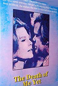 The Death of Me Yet (1971)