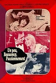 Un peu, beaucoup, passionnément... (1971)