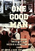 One Good Man