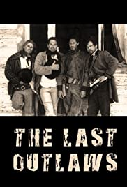 The Last Outlaws Poster