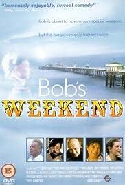 Bob's Weekend (1996) film en francais gratuit