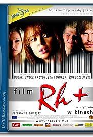 Rh (+) (2004)