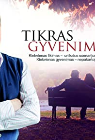 Primary photo for Tikras gyvenimas