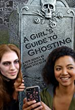 A Girl's Guide to Ghosting