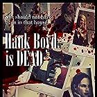 Hank Boyd Is Dead (2015)