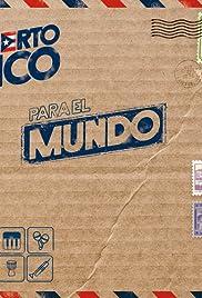 De Puerto Rico para el Mundo Poster