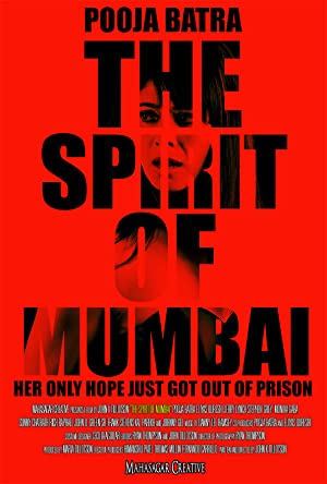The Spirit of Mumbai movie, song and  lyrics