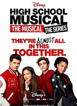 High School Musical: The Musical - The Series (TV Series 2019– )