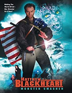 Matthew Blackheart: Monster Smasher full movie download