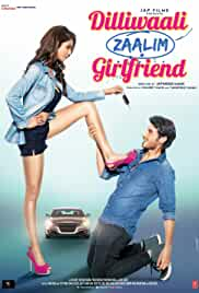 Dilliwaali Zaalim Girlfriend | 700mb | DVDRIP | Hindi | 2015 | 720p