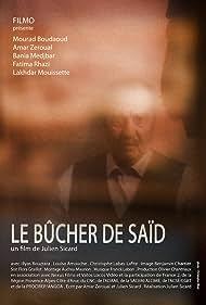Lakhdar Mouissette in Le bûcher de Saïd (2016)