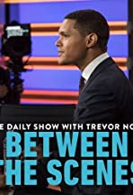 The Daily Show: Between the Scenes