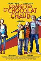 Cigarettes et chocolat chaud (2016) Poster