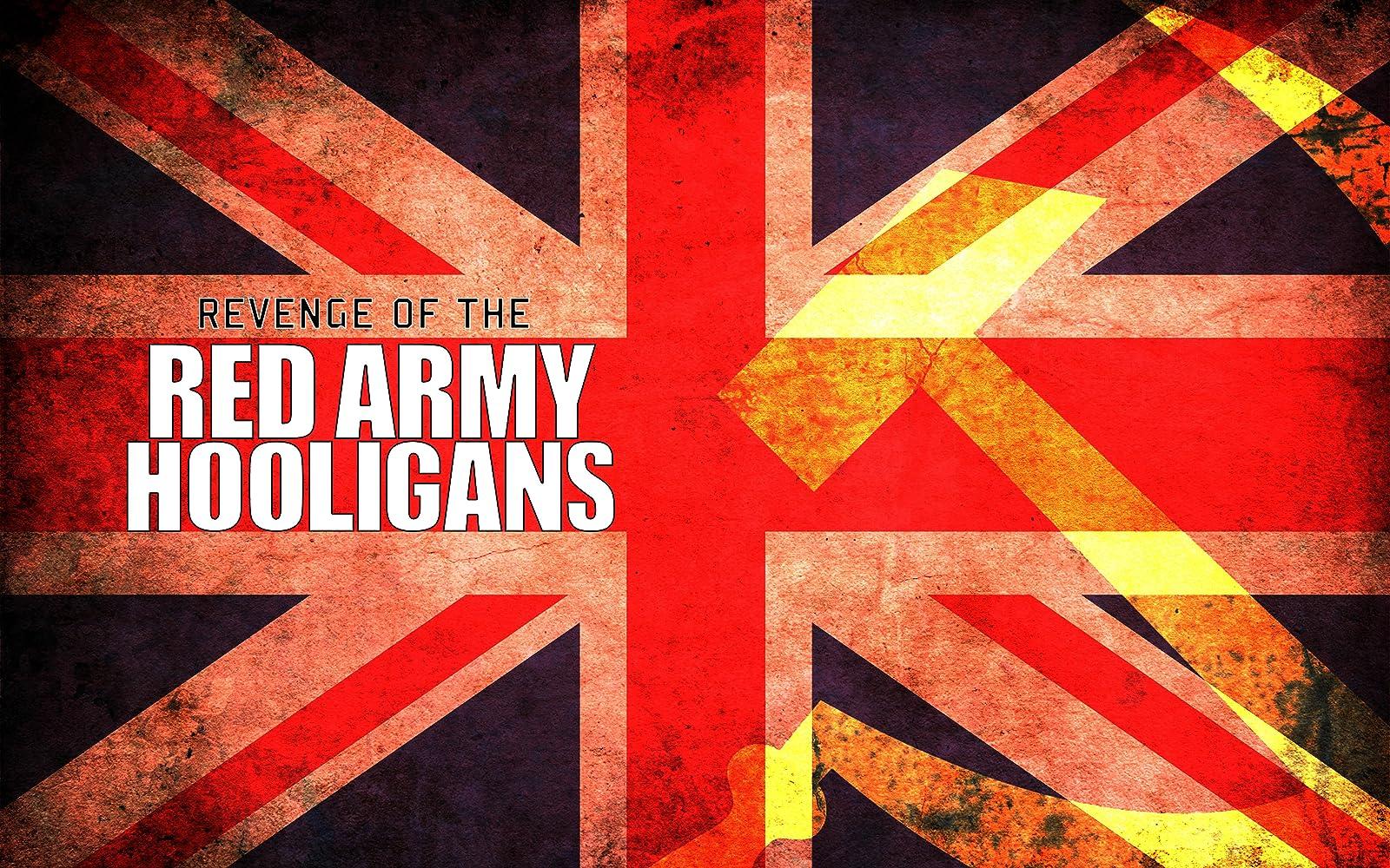 Revenge of the Red Army Hooligans cкачать через торрент в HD