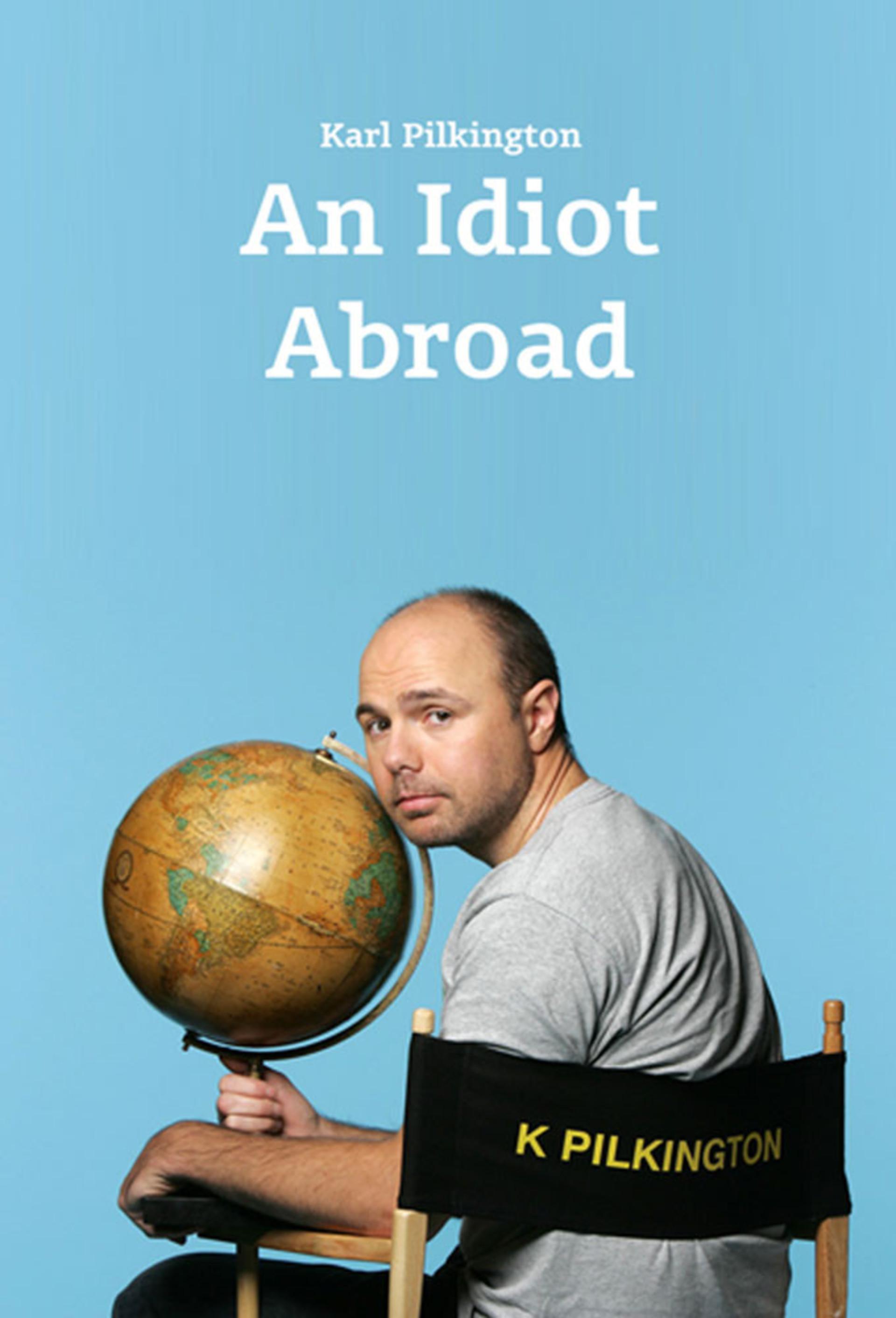 An Idiot Abroad Tv Series 2010 2012 Imdb