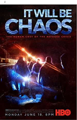 Movie It Will be Chaos (2018)