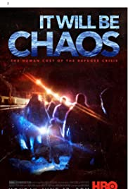 Watch It Will be Chaos (2018) Full Movie