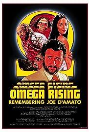 Omega Rising: Remembering Joe D'Amato Poster
