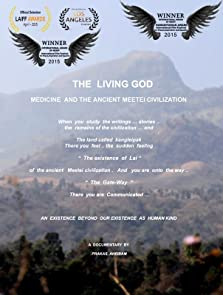 The Living God: Medicine and the Ancient Meetei Civilization (2015)