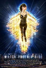 Watch Phoenix Rise (2014) 1080p