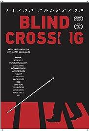Blind Crossing Poster