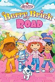 Strawberry Shortcake: Berry Brick Road Poster