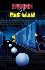 Watch online notebook movie Human vs. PacMan by none [720pixels]