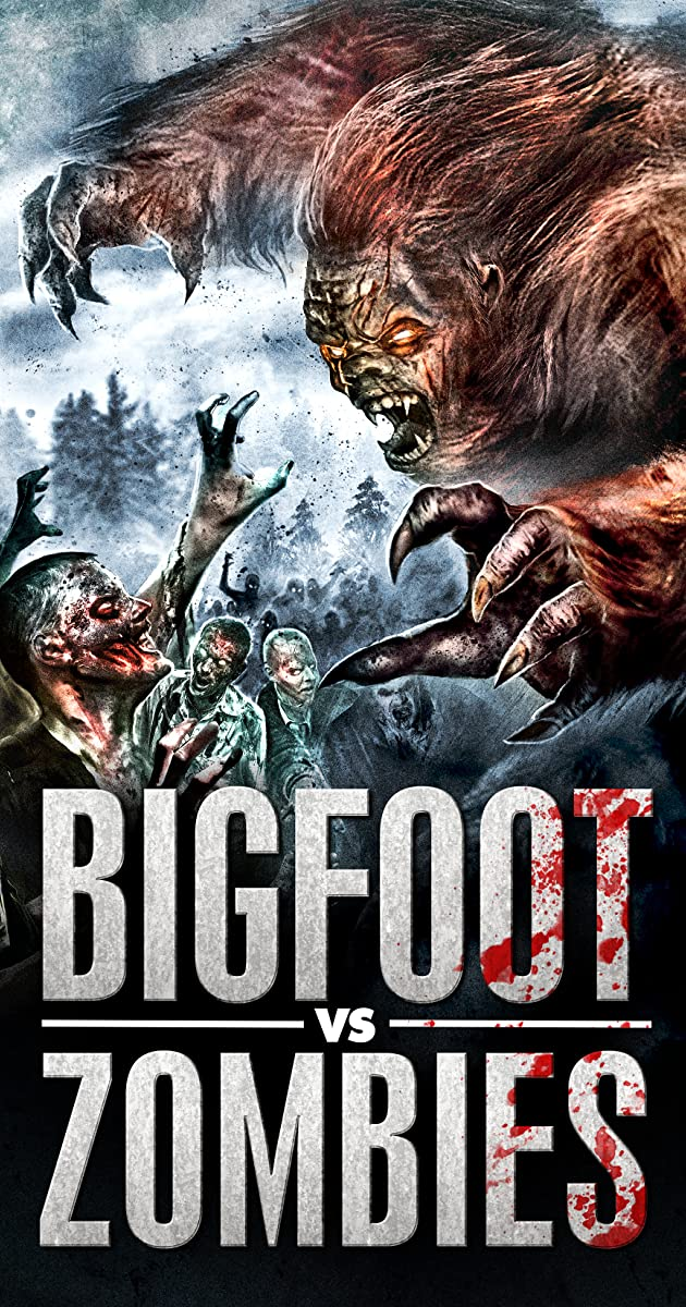 Bigfoot Vs  Zombies (2016) - IMDb